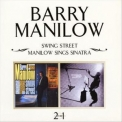 Barry Manilow - Swing Street / Manilow Sings Sinatra '1998