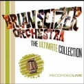 Brian Setzer Orchestra, The - The Ultimate Collection '2004