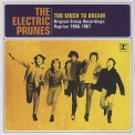 Electric Prunes, The - Too Much To Dream The Original Group Recordings '2007