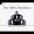 Mills Brothers, The - Golden Greats (3CD) '2002