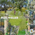 Paul Weller - 22 Dreams '2008