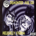Demented Are Go - Hellbilly Storm '2005