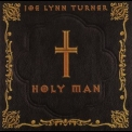 Joe Lynn Turner - Holy Man '2000