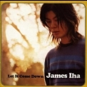 James Iha - Let It Come Down '1998