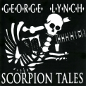 George Lynch - Scorpion Tales '2008