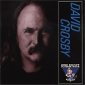 David Crosby - King Biscuit Flower Hour '1996
