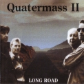 Quatermass II - Long Road '1997