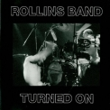 Rollins Band - Turned On '1990