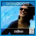 Lifebeats - Get-Going Grooves (Refreshing Sounds to Help You Pick Up the Pace) '2017