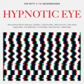 Tom Petty & The Heartbreakers - Hypnotic Eye '2014