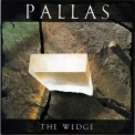 Pallas - The Wedge '1986