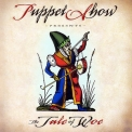 Puppet Show - The Tale Of Woe '2006
