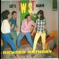 Richard Anthony - Let's Twist Again '1998