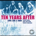 Ten Years After - Love Like A Man '2002