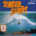 Challengers, The - Killer Surf! The Best Of The Challengers '1994
