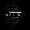 Cosmic Gate - Materia Chapter.one '2017