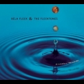 Béla Fleck & The Flecktones - Little Worlds - Disc 1 '2003