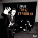 Franz Ferdinand - Tonight (2CD) '2009