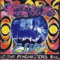 Ozric Tentacles - Live At The Pongmasters Ball (2CD) '2002