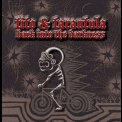 Tito & Tarantula - Back Into The Darkness '2008