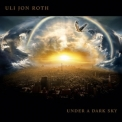 Uli Jon Roth - Under A Dark Sky '2008