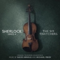 David Arnold & Michael Price - Sherlock Series 4 - The Six Thatchers '2017