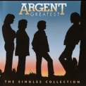 Argent - Argent Greatest [the Singles Collection] '2008