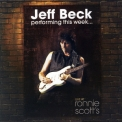 Jeff Beck - Performing This Week ... Live At Ronnie Scott's (2008) '2008