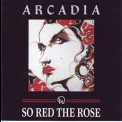 Arcadia - So Red The Rose '1985