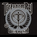 Treponem Pal - Weird Machine '2008