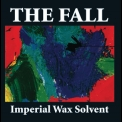 Fall, The - Imperial Wax Solvent '2008