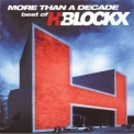 H-Blockx - More Than A Decade - Best Of H-blockx '2004