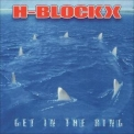 H-Blockx - Get In The Ring '2002