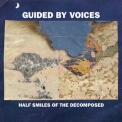 Guided By Voices - Half Smiles Of The Decomposed '2004