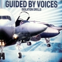 Guided By Voices - Isolation Drills '2001