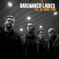 Barenaked Ladies - All In Good Time '2010
