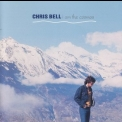 Chris Bell - I Am The Cosmos '1992