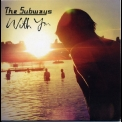 Subways, The - With You '2005