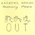 Anthony Moore - Out '1997