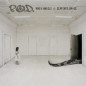 P.O.D. - When Angels & Serpents Dance '2008