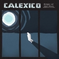 Calexico - Edge of the Sun (Deluxe Edition) '2015