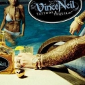 Vince Neil - Tattoos & Tequila '2010