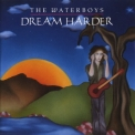 Waterboys, The - Dream Harder '1993
