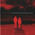 White Stripes, The - Under Great White Northern Lights '2010