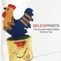 Adrian Belew - Belewprints - The Acoustic Adrian Belew - Volume Two '1998