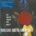 Nick Cave & The Bad Seeds - No More Shall We Part [2CD] '2001
