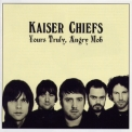 Kaiser Chiefs - Yours Truly, Angry Mob (Japan Edition) '2007