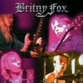 Britny Fox - Long Way To Live! '2001