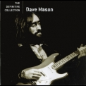 Dave Mason - The Definitive Collection '2006