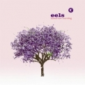 Eels - Tomorrow Morning '2010